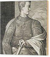 Gaius Caesar Caligula Emperor Of Rome Wood Print