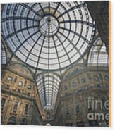 Galleria Vittorio Emanuele II - Milan Wood Print