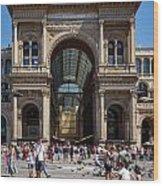 Galleria Vittorio Emanuele. Milan Wood Print
