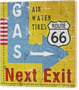 Gas Next Exit- Route 66 Wood Print