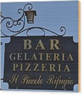 Gelateria Pizzeria Wood Print