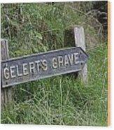 Gelerts Grave Wood Print