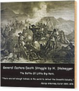 General Custers Death Struggle Wood Print