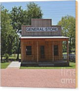 General Store At Historical Park Wood Print