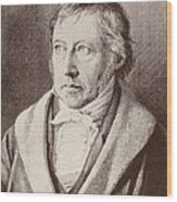 Georg Hegel  Wood Print