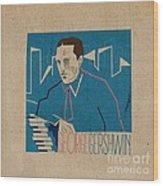 George Gershwin Wood Print