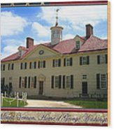 George Washington's Mount Vernon Wood Print