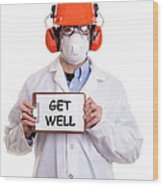 Get Well Wood Print