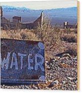 Ghost Town - No Water Wood Print by Maria Arango Diener