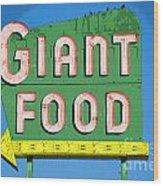 Giant Food Wood Print