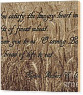 Gift Of Finest Wheat Wood Print