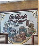 Giordanos Pizza Chicago Wood Print