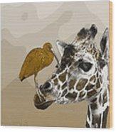 Giraffe And Friend Wood Print