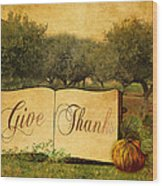 Give Thanks Wood Print
