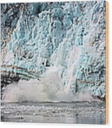 Glacier Calving Margerie Wood Print
