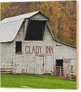 Glady Inn Barn Wv Wood Print