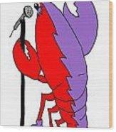 Glam Rock Lobster Or Harleguin Lobster Wood Print