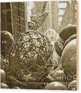 Glass Balls Japanese Glass Buoys Wood Print