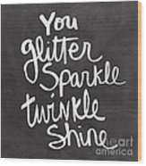 Glitter Sparkle Twinkle Wood Print by Linda Woods