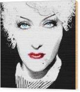 Gloria Swanson - Marlene Dietrich Wood Print