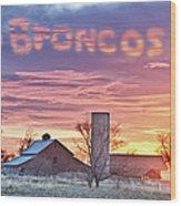 Go Broncos Colorado Country Wood Print