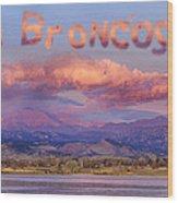Go Broncos Colorado Front Range Longs Moon Sunrise Wood Print