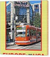 Go By Streetcar Wood Print