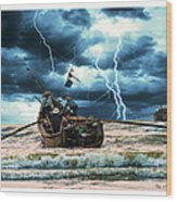 Go Though The Storm Wood Print