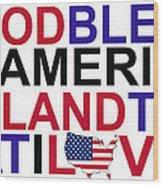 God Bless America Wood Print