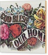 God Bless Our Home Wood Print