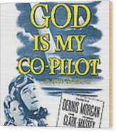 God Is My Co-pilot, Us Poster, Dennis Wood Print