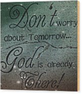 God Spiritual Art - Inspirational Message Typography Wood Print