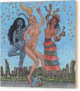Goddess Dance Wood Print by Holly Wood