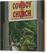 Gods Country Cowboy Church Wood Print