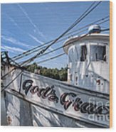 God's Grace Shrimp Boat Wood Print