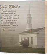 God's Minute Wood Print