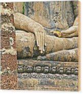 Golden Fingernails On Sitting Buddha At Wat Mahathat In Sukhothai Historical Park-thailand Wood Print