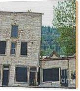 Goldrush Heritage Buildings In Dawson City Yukon Wood Print