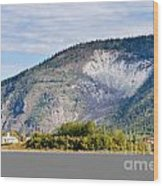 Goldrush Town Dawson City From Yukon River Canada Wood Print