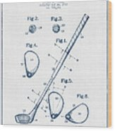 Golf Club Patent Drawing From 1910 - Blue Ink Wood Print