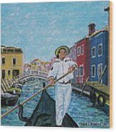 Gondolier At Venice Italy Wood Print