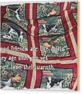 Good Friends Are Like Quilts Wood Print