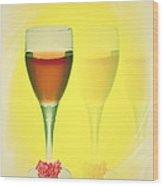 Good Wine Valentine Card Wood Print