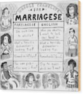 Google Translate For Marriagese -- Translated Wood Print