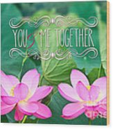 Gorgeous Pair Pink Lotus Couple Blossoms Green Leaves Wood Print