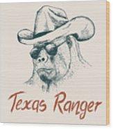 Gorilla Like A Texas Ranger Dressed In Wood Print