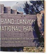 Grand Canyon Signage Wood Print