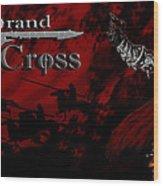 Grand Cross Poster Art Wood Print