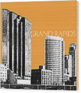 Grand Rapids Skyline - Orange Wood Print