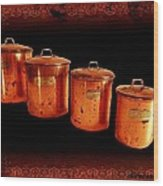Grandma's Kitchen-copper Canister Set Wood Print